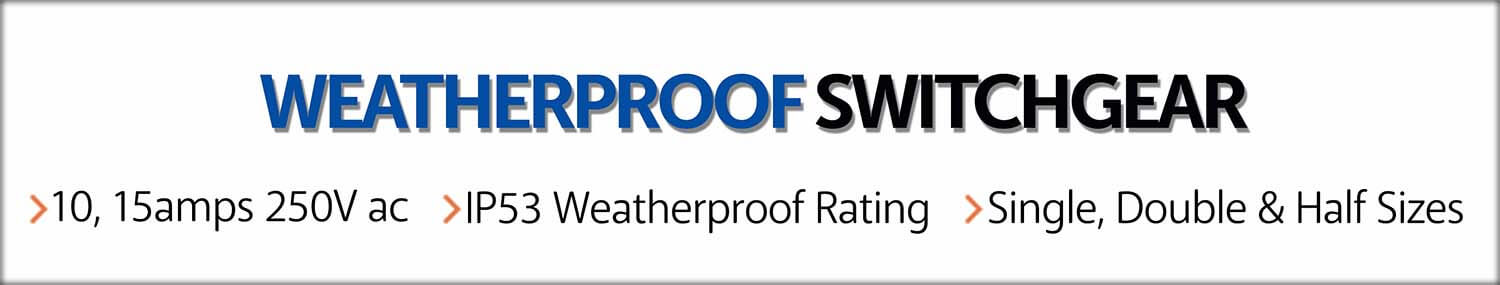 weatherproof switchgear